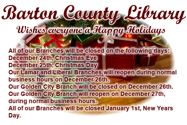 All of our Branches will be closed on the following days: December 24th, Christmas Eve December 25th, Christmas Day Our Lamar and Liberal Branches will reopen during normal business hours on December 26th. Our Golden City Branch will be closed on December 26th. Our Golden City Branch will reopen on December 27th, during normal business hours. All of our Branches will be closed January 1st, New Years Day