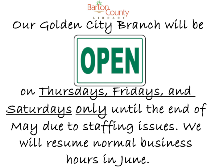 Golden City Schedule in May 2019. Our Golden City Branch will be Open on Thursdays, Fridays, and  Saturdays only until the end of May due to staffing issues. We  will resume normal business hours in June.