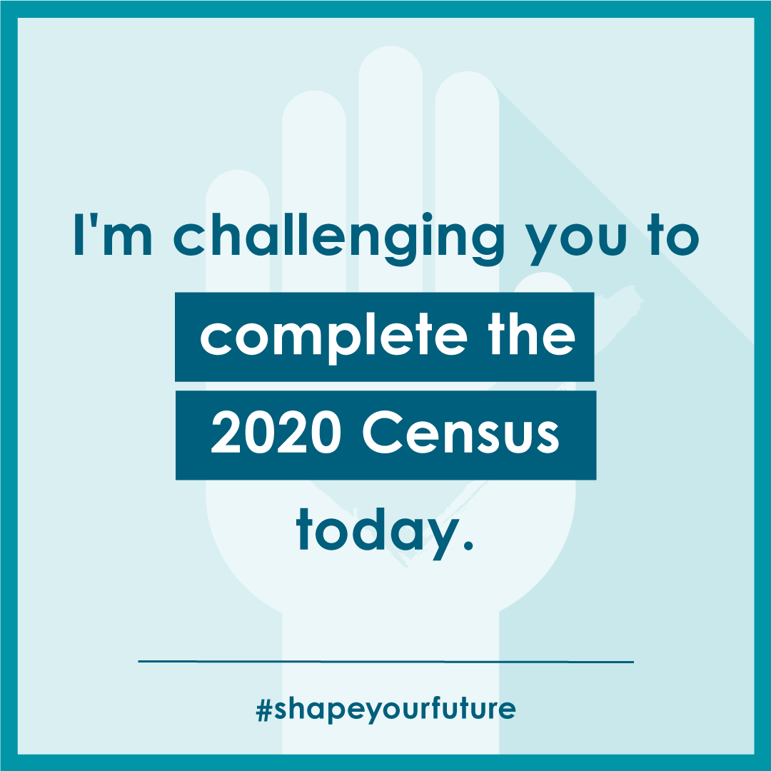 We Challenge you to complete the 2020 Census!
