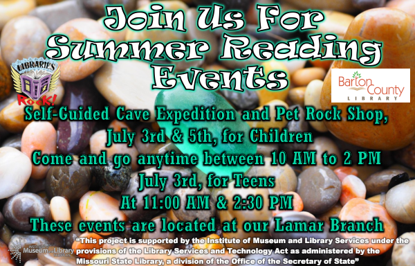 Cave and Pet Rock Shop July 3rd and 5th from 10 AM to 2 PM for Children July 3rd at 11 AM and 2:30 PM for Teens