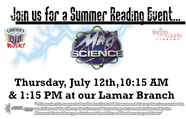 Mad Science 2018 Ad Website Thursday July 12th 10:15 AM and 1:15 PM at our Lamar Branch