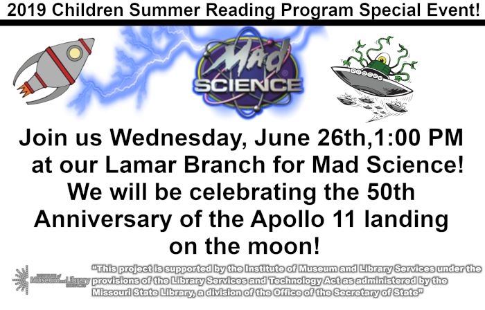 Join us Wednesday, June 26th,1:00 PM   at our Lamar Branch for Mad Science! We will be celebrating the 50th  Anniversary of the Apollo 11 landing  on the moon!